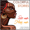 DUS Colorful Stories: See Me, Hear Me